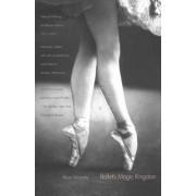 Ballet's Magic Kingdom by Akim Volynsky