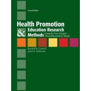 Health Promotion & Education Research Methods: Using The Five Chapter Thesis/ Dissertation Model by Randy Cottrell