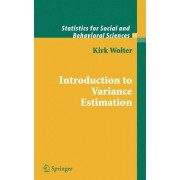 Introduction to Variance Estimation by Kirk Wolter
