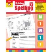 Building Spelling Skills, Grade 4 by Evan-Moor Educational Publishers