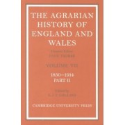 The Agrarian History of England and Wales 2 Volume Hardback Set: Volume 7, 1850-1914 by E. J. T. Collins