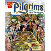Pilgrims and the First Thanksgiving by Mary Englar