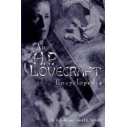 An H P Lovecraft Encyclopedia by Author S T Joshi