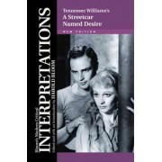 Tennessee Williams's A Streetcar Named Desire by Prof. Harold Bloom