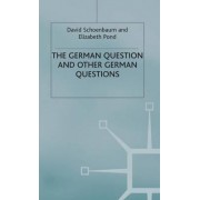 The German Question and Other German Questions by David Schoenbaum