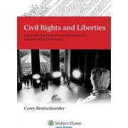 Civil Rights and Liberties by Corey L Brettschneider