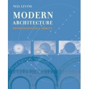 Modern Architecture by Neil Levine