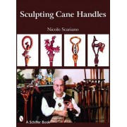 Sculpting Cane Handles by Nicolo Scariano