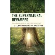 The Supernatural Revamped by Barbara Brodman