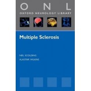 Multiple Sclerosis by Neil Scolding