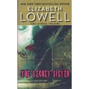 The Secret Sister by Elizabeth Lowell