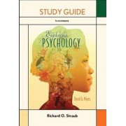 Study Guide for Exploring Psychology by Richard O. Straub