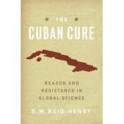 The Cuban Cure by Simon Reid-Henry