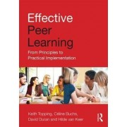 Effective Peer Learning by Keith Topping