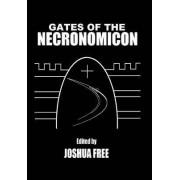 Gates of the Necronomicon by Joshua Free