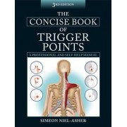 The Concise Book of Trigger Points by Simeon Niel-Asher