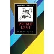 The Cambridge Companion to Primo Levi by Robert S.C. Gordon