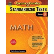Prepare & Practice for Standardized Tests, Grade 7 by Julia McMeans