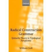 Radical Construction Grammar by William A. Croft