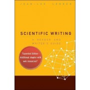 Scientific Writing: A Reader And Writer's Guide by Jean-Luc Lebrun