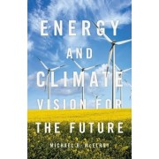 Energy and Climate: Vision for the Future