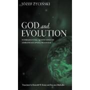God and Evolution by Jozef Zycinski