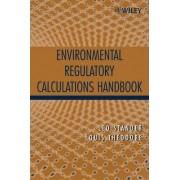 Environmental Regulatory Calculations Handbook by Leo Stander