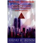 Anthrax Terrorism by Sheri K Bunn