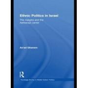 Ethnic Politics in Israel by As'ad Ghanem