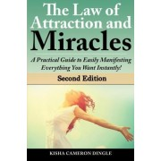 Law of Attraction and Miracles by Kisha Dingle