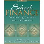 School Finance by Richard A. King