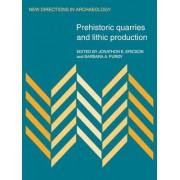 Prehistoric Quarries and Lithic Production by Jonathon E. Ericson