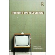 History on Television by Ann Gray