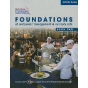 Activity Guide for Foundations of Restaurant Management and Culinary Arts: Level 2 by National Restaurant Association