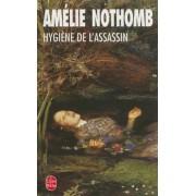 Hygiene de L'Assassin, Paperback