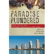 Paradise Plundered by Steven P. Erie