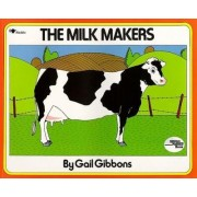The Milk Makers by Gail Gibbons