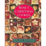Roses Christmas Cookies by Rose Levy Beranbaum