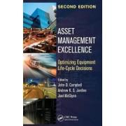 Asset Management Excellence by John D. Campbell