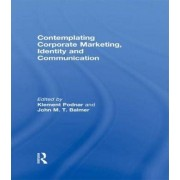 Contemplating Corporate Marketing, Identity and Communication by Klement Podnar
