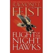 Flight of the Night Hawks by Raymond E. Feist