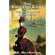 The Volcano Lady: Vol. 4 - The Lidenbrock Manifesto