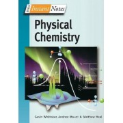 BIOS Instant Notes in Physical Chemistry by Gavin Whittaker