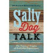 Salty Dog Talk by Bill Beavis