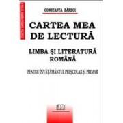 Cartea mea de lectură-Limba şi literatura română-Pentru învăţământul preşcolar.