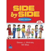 Side by Side 2 Student Book/Workbook 2A by Bill Bliss
