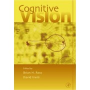 Cognitive Vision: v. 42 by Brian H. Ross