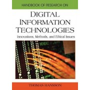 Handbook of Research on Digital Information Technologies by Thomas Hansson