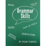 Grammar Skills for 3rd, 4th, 5th Grades by Frank B. Kamara