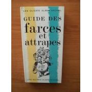 Les Guides Albin Michel : Guide Des Farces Et Attrapes En 1000 Éclats De Rire